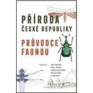 Příroda České republiky: Průvodce faunou - Kniha
