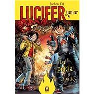 Lucifer junior 3 Do pekla a zpátky