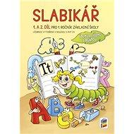 Slabikář 1. a 2. díl Pro 1. ročník ZŠ: Čteme a píšeme s Agátou - Kniha