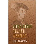 Jitra bardů, tuláků a snílků - Kniha