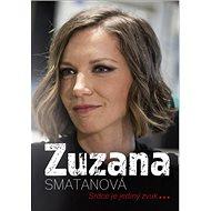 Zuzana Smatanová: Srdce je jediný zvuk ... - Kniha