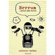 Brrrum...mot(t)o mého života - Kniha