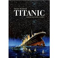Titanic: Nikdo nechtěl uvěřit - Kniha