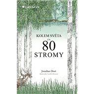 Kolem světa za 80 stromy - Kniha