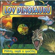 Lov dinosaurů Posviť si: Pátrej, najdi a spočítej - Kniha