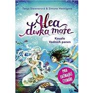 Alea dívka moře Kouzlo Vodních panen: Pro začínající čtenáře - Kniha