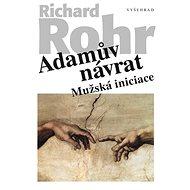 Adamův návrat: Mužská iniciace