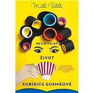 Neviditelný život Euridice Gusmaové: Neskutečně zábavný příběh dvou vzpurných sester - Kniha
