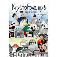 Kryštofova myš - Kniha