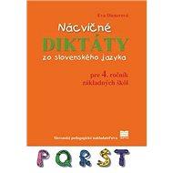 Nácvičné diktáty zo slovenského jazyka: pre 4. ročník základných škôl - Kniha