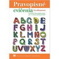 Pravopisné cvičenia: k učebnici zo slovenského jazyka pre 4. ročník základných škôl - Kniha