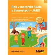 Rok v mateřské škole v činnostech Jaro: Náměty na činnosti v MŠ pro všechna roční období - Kniha