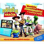 Příběh hraček Woodyho dobrodružství v rozšířené realitě - Kniha