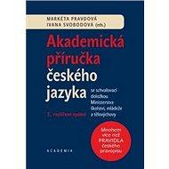 Akademická příručka českého jazyka: 2. rozšiřené vydání - Kniha