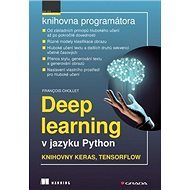Deep learning v jazyku Python: Knihovny Keras, TensorFlow - Kniha