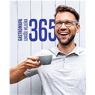 365 Gastromapa Lukáše Hejlíka - Kniha