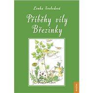 Příběhy víly Březinky - Kniha
