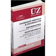ÚZ 1320 Svobodný přístup k informacím, Informatika, eGovernment: podle stavu k 1. 5. 2019 - Kniha