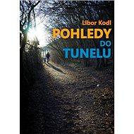 Pohledy do tunelu - Kniha