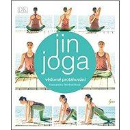 Jin jóga: vědomé protahování