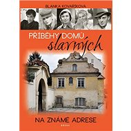 Příběhy domů slavných: Na známé adrese - Kniha