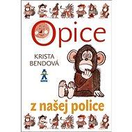 Opice z našej police - Kniha