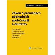 Zákon o přeměnách obchodních společností a družstev: Praktický komentář - Kniha