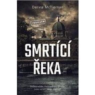 Smrtící řeka - Kniha