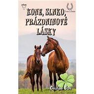 Kone, slnko, prázdninové lásky - Kniha