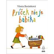 Psíček nie je bábika - Kniha