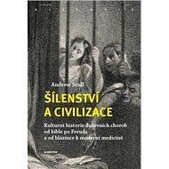 Šílenství a civilizace - Kniha