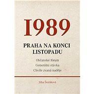 1989: Praha na konci listopadu - Kniha