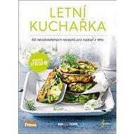 Letní kuchařka: 60 neodolatelných receptů pro radost z léta - Kniha