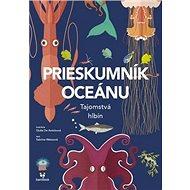 Prieskumník oceánu: Tajomstvá hlbín - Kniha