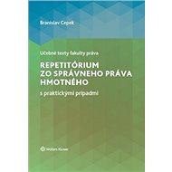 Repetitórium zo správneho práva hmotného s praktickými prípadmi - Kniha
