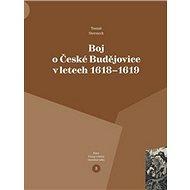 Boj o České Budějovice v letech 1618 - 1619 - Kniha