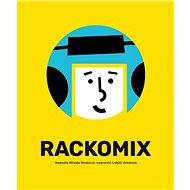 Rackomix - Kniha
