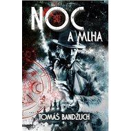 Noc a mlha - Kniha