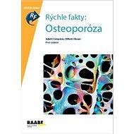 Rýchle fakty: Osteoporóza: Prvé vydanie - Kniha