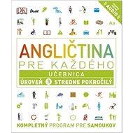 Angličtina pre každého 3 Učebnica: Kompletný program pre samoukov