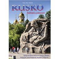 Rusko: Zbožňované, aj zatracované - Kniha