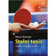 Stolní tenis: Učební texty pro trenéry - Kniha