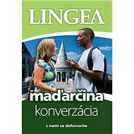 Maďarčina konverzácia: s nami sa dohovoríte - Kniha