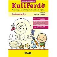 KuliFerdo Grafomotorika: Pracovné listy na rozvoj školskej zrelosti pre deti v materskej škole