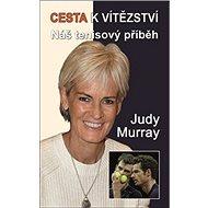 Cesta k vítězství: Náš tenisový příběh - Kniha