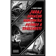 Juraj - drsného námorníka príhody a skúsenosti