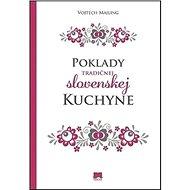 Poklady tradičnej slovenskej kuchyne - Kniha
