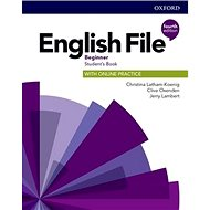 English File Fourth Edition Beginner Student's Book: with Student Resource Centre Pack