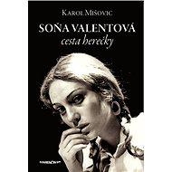 Soňa Valentová: cesta herečky - Kniha