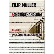 Sonderbehandlung: alebo zvláštne zaobchádzanie - Kniha